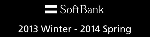 softbank 2013 Winter - 2014 Spring