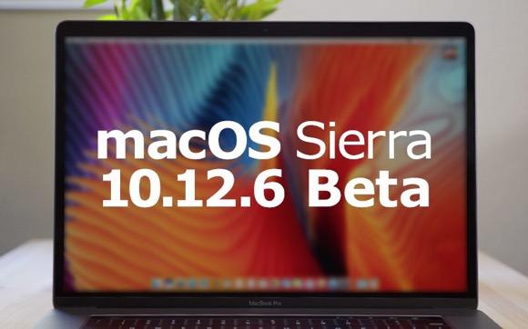 macOS Sierra 10.12.6ベータ