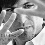 The (R)evolution of Steve Jobs