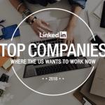 LinkedIn Top Companies 2018