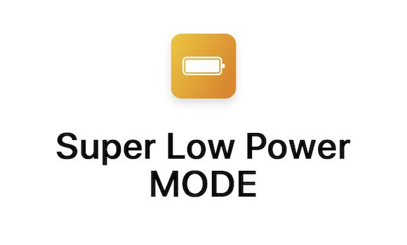 Super Low Power MODE Siriショートカット