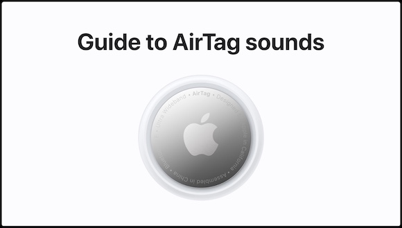 Get to know AirTag sounds