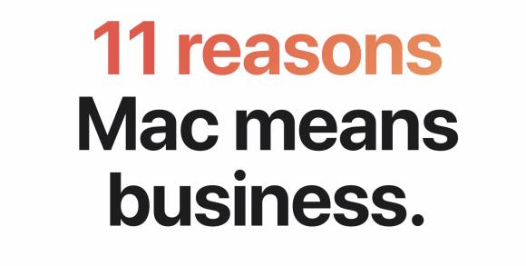 ビジネスがMacを選ぶべき11の理由〜Appleが専用ページを公開