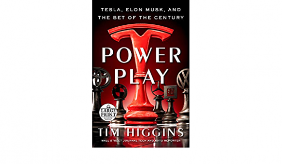 Power Play: Tesla, Elon Musk and the Bet of the Century.