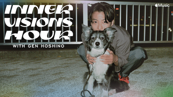 Apple Music 「Inner Visions Hour with Gen Hoshino」 星野源